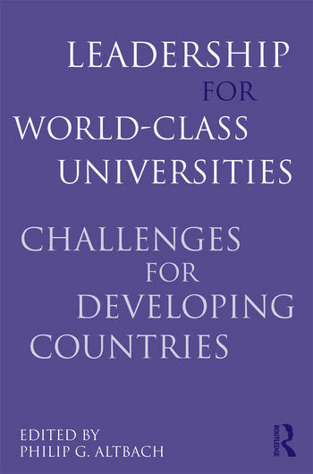 Leadership for World-Class Universities Challenges for Developing Countries book cover