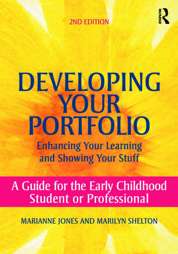 Developing Your Portfolio - Enhancing Your Learning and Showing Your Stuff A Guide for the Early Childhood Student or Professional book cover