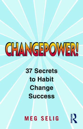 Changepower! 37 Secrets to Habit Change Success book cover