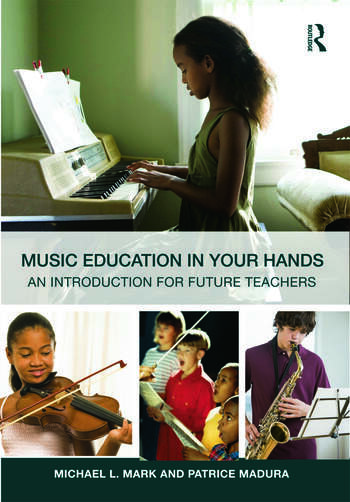 Music Education in Your Hands An Introduction for Future Teachers book cover