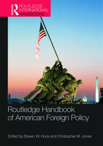 Routledge Handbook of American Foreign Policy book cover