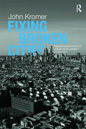 Fixing Broken Cities The Implementation of Urban Development Strategies book cover