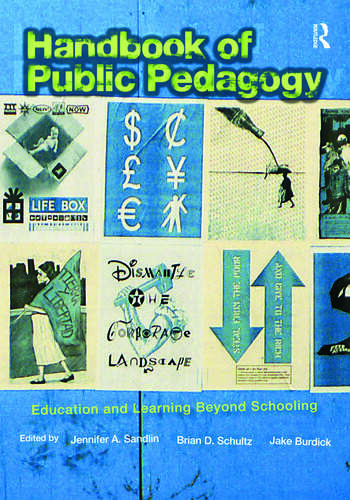 Handbook of Public Pedagogy Education and Learning Beyond Schooling book cover