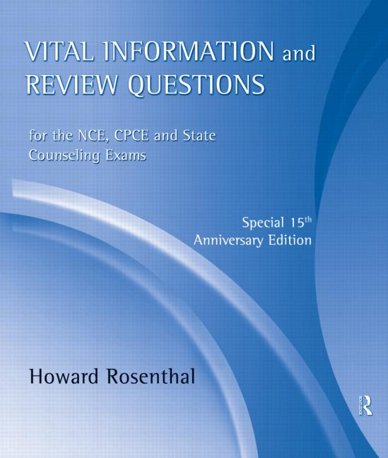 Vital Information and Review Questions for the NCE, CPCE, and State Counseling Exams Special 15th Anniversary Edition book cover
