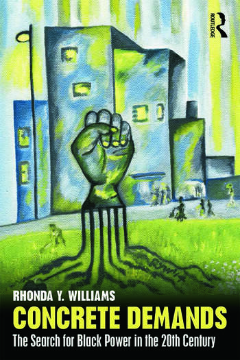 Concrete Demands The Search for Black Power in the 20th Century book cover