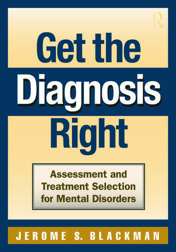 Get the Diagnosis Right Assessment and Treatment Selection for Mental Disorders book cover