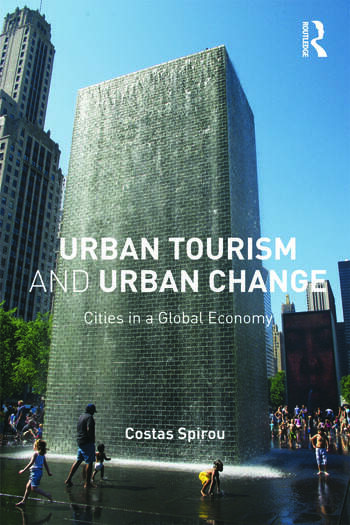 Urban Tourism and Urban Change Cities in a Global Economy book cover
