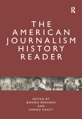 The American Journalism History Reader book cover