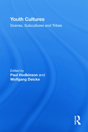 Youth Cultures Scenes, Subcultures and Tribes book cover