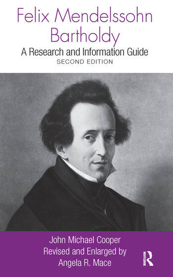 Felix Mendelssohn Bartholdy A Research and Information Guide book cover