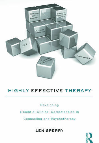 Highly Effective Therapy Developing Essential Clinical Competencies in Counseling and Psychotherapy book cover