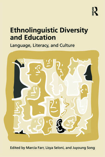 Ethnolinguistic Diversity and Education Language, Literacy and Culture book cover