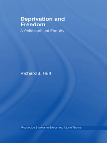Deprivation and Freedom A Philosophical Enquiry book cover