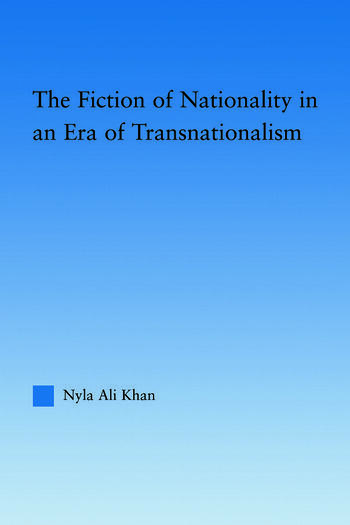 The Fiction of Nationality in an Era of Transnationalism book cover
