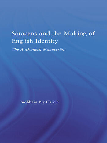 Saracens and the Making of English Identity The Auchinleck Manuscript book cover