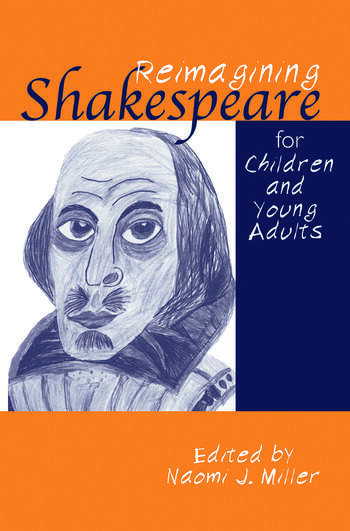 Reimagining Shakespeare for Children and Young Adults book cover