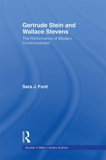 Gertrude Stein and Wallace Stevens The Performance of Modern Consciousness book cover
