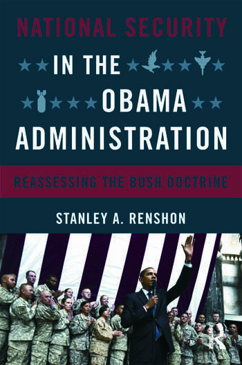 National Security in the Obama Administration Reassessing the Bush Doctrine book cover