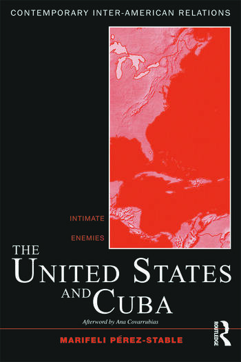 The United States and Cuba Intimate Enemies book cover