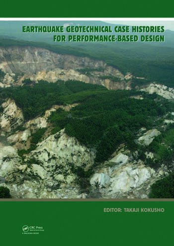Earthquake Geotechnical Case Histories for Performance-Based Design ISSMGE TC4 2005-2009 Term Volume book cover