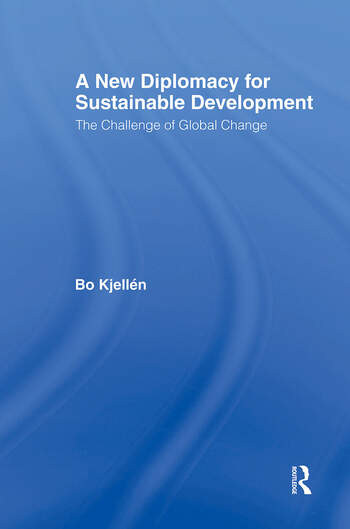 A New Diplomacy for Sustainable Development The Challenge of Global Change book cover