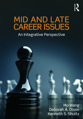 Mid and Late Career Issues An Integrative Perspective book cover
