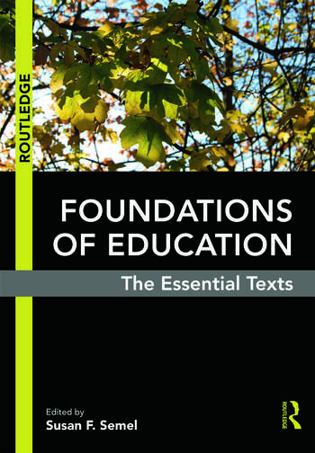 Foundations of Education The Essential Texts book cover