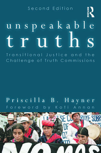 Unspeakable Truths Transitional Justice and the Challenge of Truth Commissions book cover