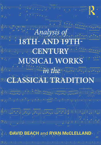 Analysis of 18th- and 19th-Century Musical Works in the Classical Tradition book cover