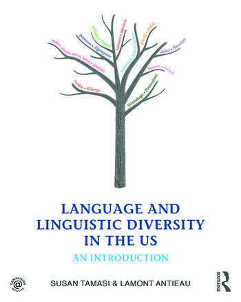 Language and Linguistic Diversity in the US An Introduction book cover
