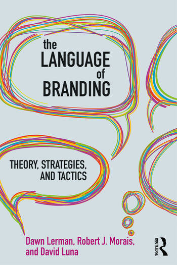 The Language of Branding Theory, Strategies, and Tactics book cover