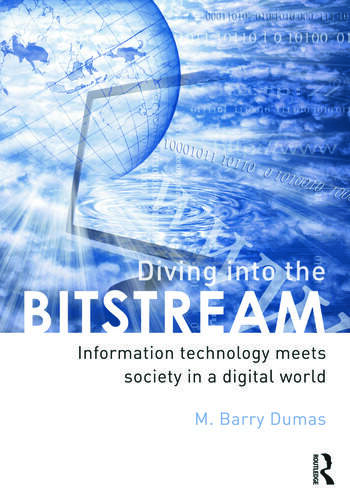 Diving Into the Bitstream Information Technology Meets Society in a Digital World book cover
