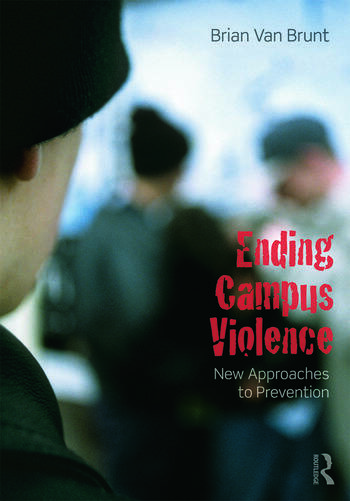 Ending Campus Violence New Approaches to Prevention book cover