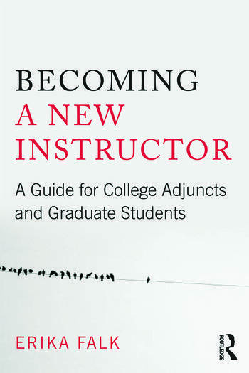 Becoming a New Instructor A Guide for College Adjuncts and Graduate Students book cover