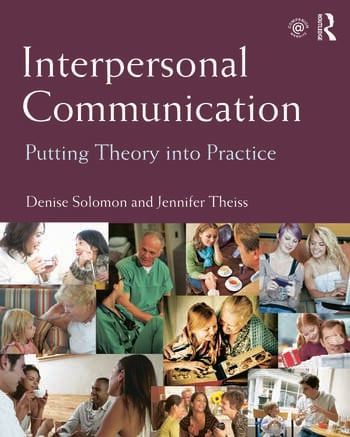 Interpersonal Communication Putting Theory into Practice book cover