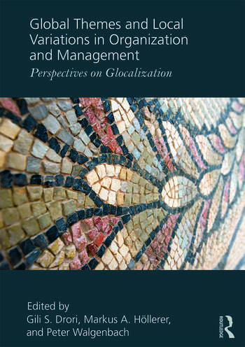 Global Themes and Local Variations in Organization and Management Perspectives on Glocalization book cover