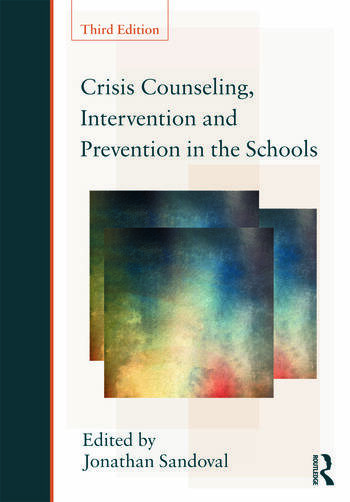 Crisis Counseling, Intervention and Prevention in the Schools book cover