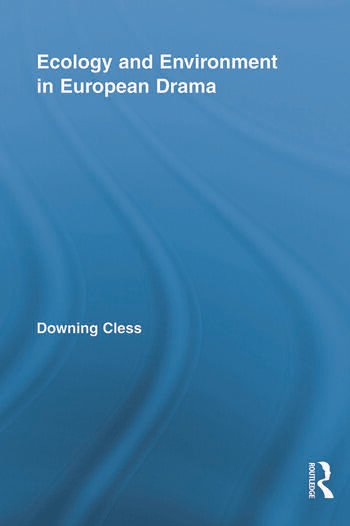 Ecology and Environment in European Drama book cover