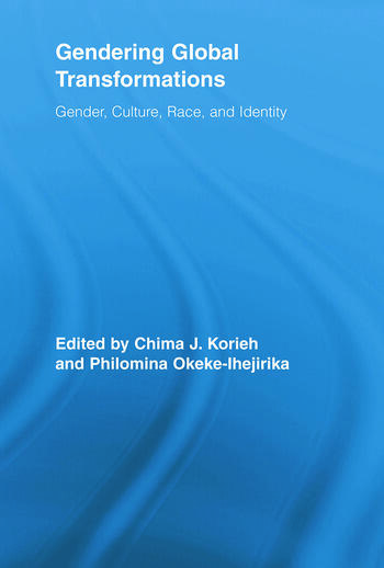 Gendering Global Transformations Gender, Culture, Race, and Identity book cover