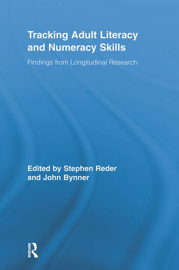 Tracking Adult Literacy and Numeracy Skills Findings from Longitudinal Research book cover