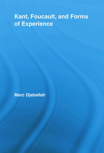 Kant, Foucault, and Forms of Experience book cover
