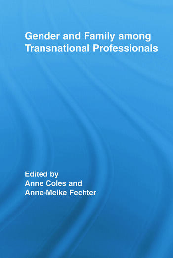 Gender and Family Among Transnational Professionals book cover