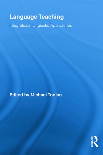 Language Teaching Integrational Linguistic Approaches book cover