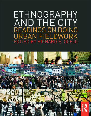 Ethnography and the City Readings on Doing Urban Fieldwork book cover