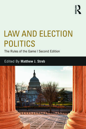 Law and Election Politics The Rules of the Game book cover