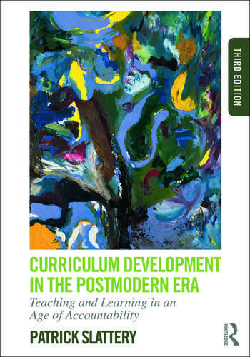 Curriculum Development in the Postmodern Era Teaching and Learning in an Age of Accountability book cover