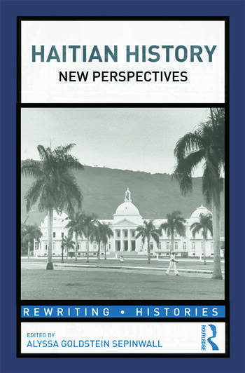 Haitian History New Perspectives book cover