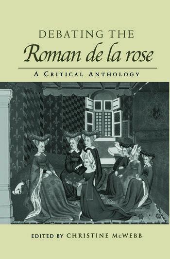 Debating the Roman de la Rose A Critical Anthology book cover