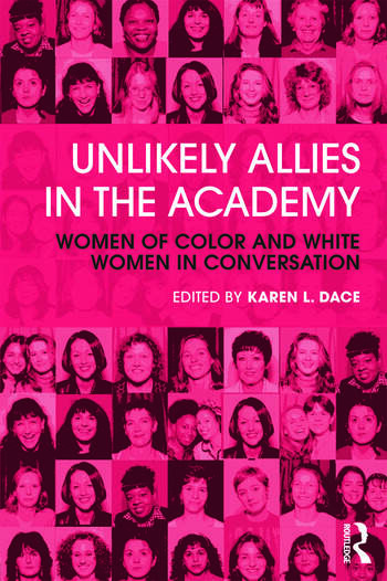Unlikely Allies in the Academy Women of Color and White Women in Conversation book cover