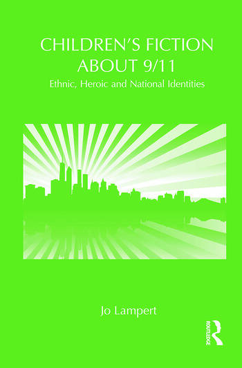Children's Fiction about 9/11 Ethnic, National and Heroic Identities book cover